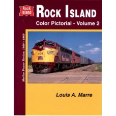 Rock Island Color Pictorial: Volume Two (Marre)
