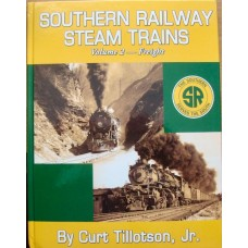 Southern Railway Steam Trains Volume 2: Freight (Tillotson)