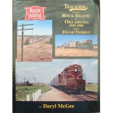 Trackside on the Rock Island in Oklahoma 1959-1980 with Frank Tribbey (McGee)
