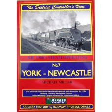 The District Controllers View No. 7  York to Newcastle (Millar)