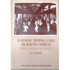 Railway Dining Cars in South Africa. History and Development (Pivnic)