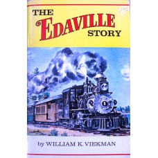 The Edaville Story. The First 25 Years. (Viekman)