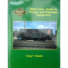 RDG Color Guide to Freight and Passenger Equipment, Reading Lines (Bossier)