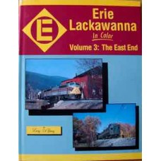 Erie Lackawanna in Color Volume 3: The East End (De Young)