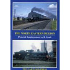 The North Eastern Region. Pictorial Reminiscences (Goult)