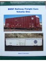 BNSF Railway Freight Cars Volume 1 (Del Grosso)