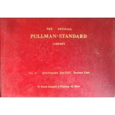The Official Pullman-Standard Library Vol.6 Southern Pacific Postwar Cars (Randall)