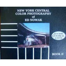 New York Central Color Photography of Ed Nowak Book 2 (Yanosey)