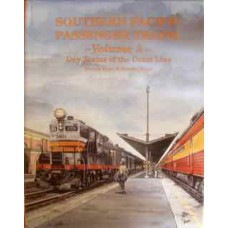 Southern Pacific Passenger Trains Volume 2. Day Trains of the Coast Line (Ryan)