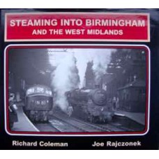 Steaming Into Birmingham And The West Midlands (Coleman)