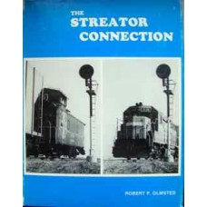The Streator Connection: Where Conrail meets the Santa Fe (Olmsted)