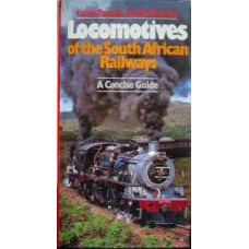 Locomotives of the South African Railways A Concise Guide (Paxton)