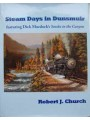 Steam Days in Dunsmuir featuring Dick Murdock's Smoke in the Canyon (Church)