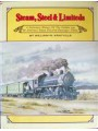 Steam, Steel & Limiteds. A Definitive History Of The Golden Age Of America's Steam Powered Passenger Trains (Kratville)